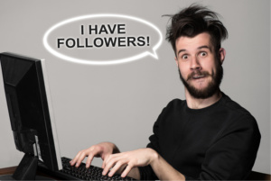 I have followers